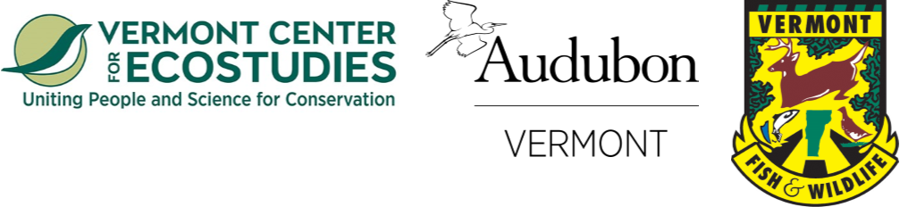 Partners: Audubon Vermont, Vermont Center for Ecostudies (VCE), and the Vermont Fish and Wildlife Department (VFWD)